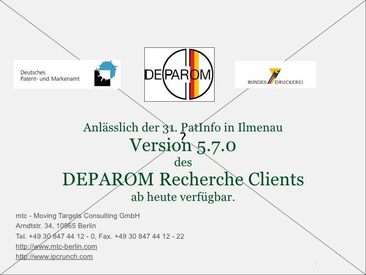Anlässlich der 31. PatInfo in Ilmenau                                    Version 5.7.0                                    ...