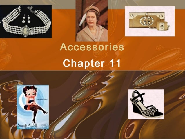 5 accessories (chap 11)