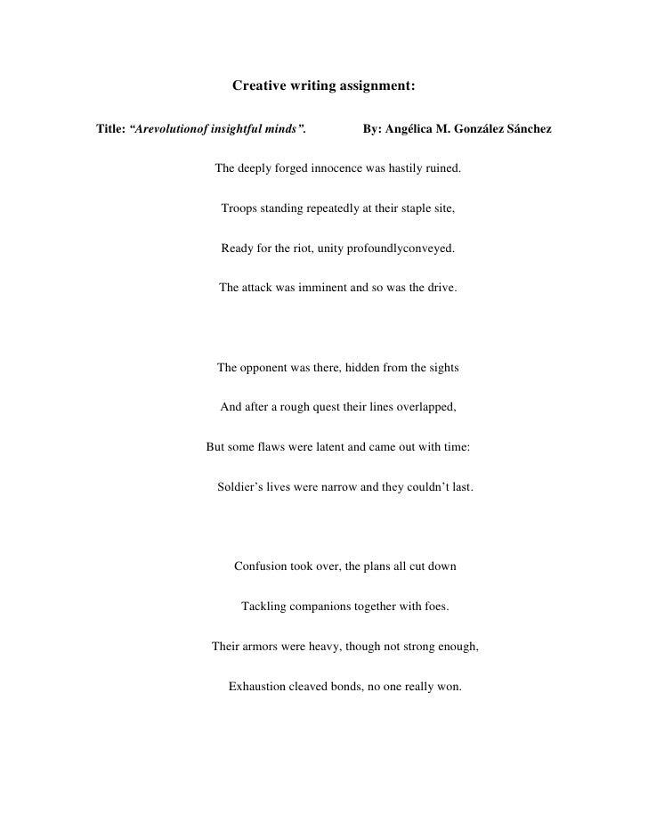 "Creative writing assignment:Title: ""Arevolutionof insightful minds"".            By: Angélica M. González Sánchez          ..."