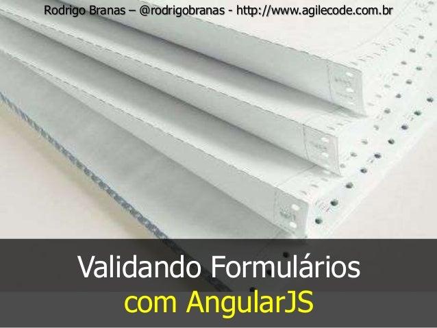 Validando Formulários com AngularJS