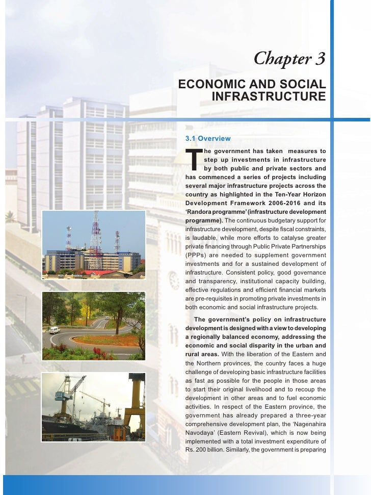 ECONOMIC AND SOCIAL    INFRASTRUCTURE3.1 OverviewT        he government has taken measures to        step up investments i...