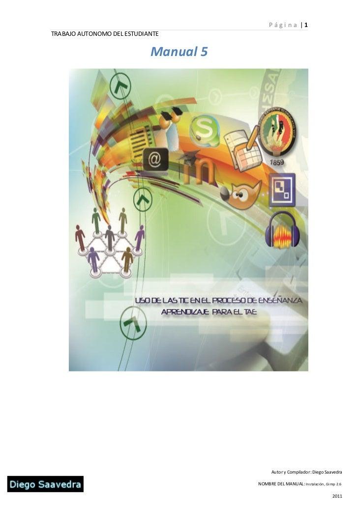 P ági n a |1TRABAJO AUTONOMO DEL ESTUDIANTE                            Manual 5                                           ...