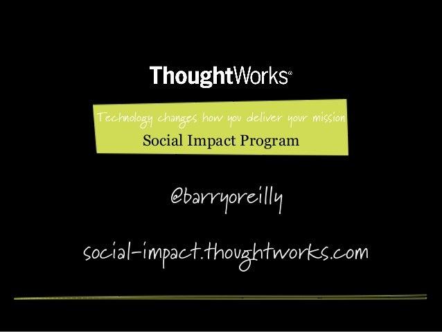 Barry O'Reilly, Social Impact, Impact through innovation