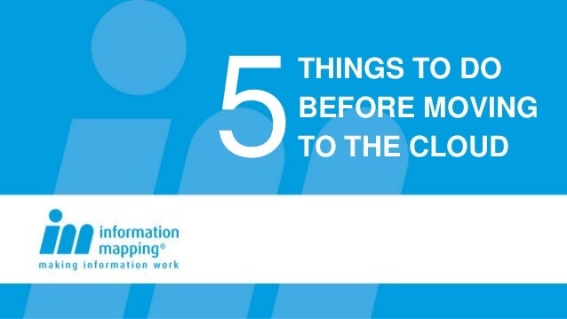 5    THINGS TO DO    BEFORE MOVING    TO THE CLOUD