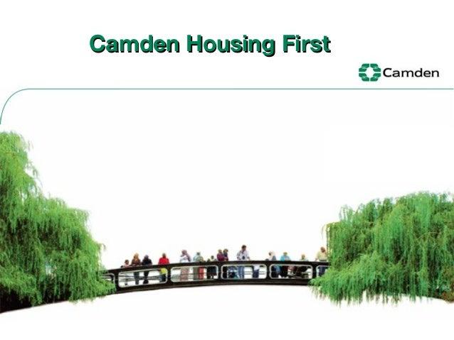 CAMDEN HOUSING FIRST, By Brian Matthews, Camden Council