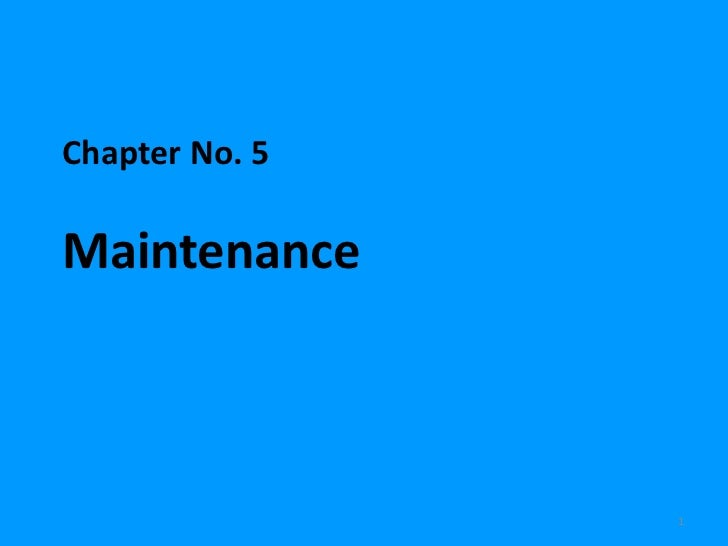 5 chap - MAINTENANCE