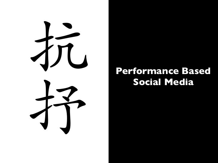Performance Based Social Media