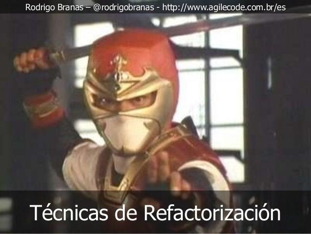 Técnicas de Refactorización (EN ESPANOL)