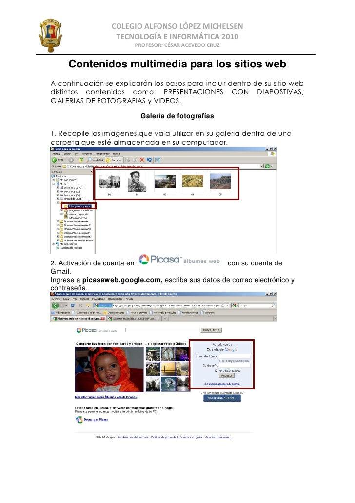 COLEGIO ALFONSO LÓPEZ MICHELSEN                    TECNOLOGÍA E INFORMÁTICA 2010                          PROFESOR: CÉSAR ...