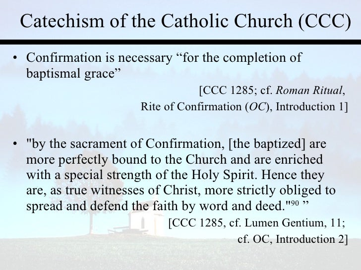 What are the benefits of being confirmed in the Catholic church??