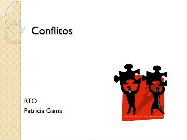 ConflitosConflitosRTOPatricia Gama