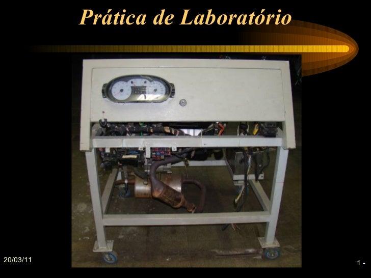 Prática de Laboratório20/03/11                            1-
