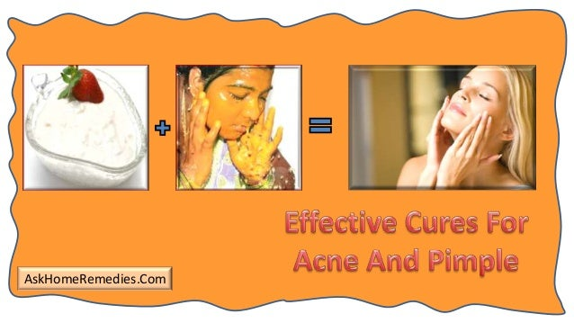 Effective Cures For Acne And Pimple