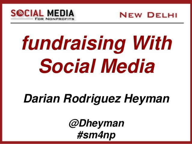 Darian Heyman - Fundraising With Social Media