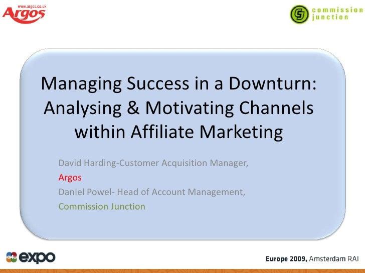 Managing Success In A Downturn