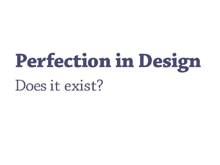 Perfection In Design (Dean Vipond)