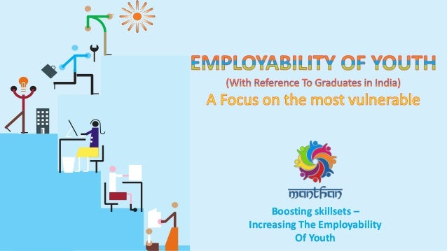 Boosting skillsets – Increasing The Employability Of Youth
