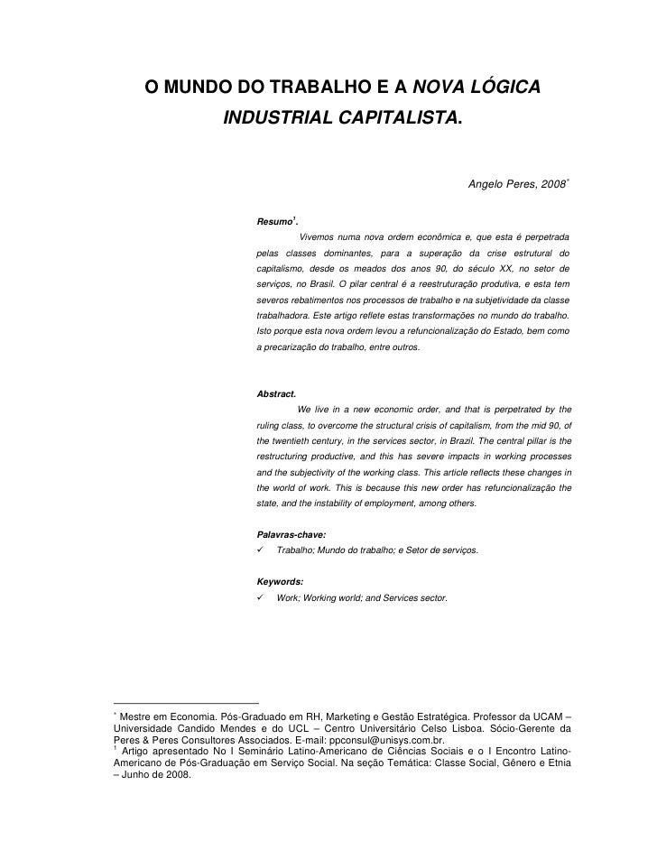 O MUNDO DO TRABALHO E A NOVA LÓGICA                       INDUSTRIAL CAPITALISTA.                                         ...