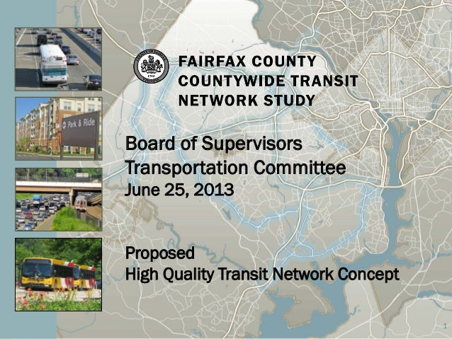 Board of Supervisors Transportation Committee: Proposed High Quality Transit Network Concept