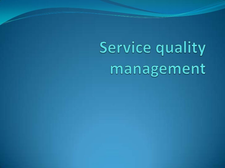 Introduction One of the critical tasks of service companies is service  quality management. Quality means the degree of  ...