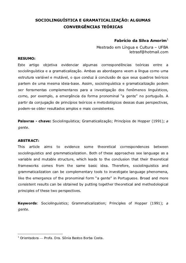 SOCIOLINGUÍSTICA E GRAMATICALIZAÇÃO: ALGUMAS                                CONVERGÊNCIAS TEÓRICAS                        ...