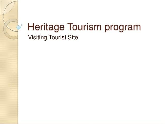 Heritage Tourism programVisiting Tourist Site