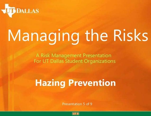 Managing the Risks - Hazing Prevention - Presentation 5 of 9