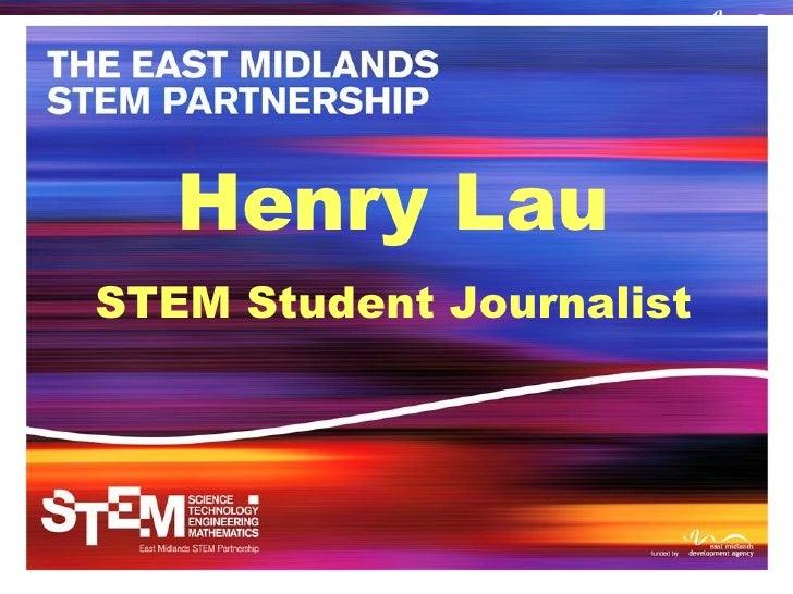 Henry Lau STEM Student Journalist