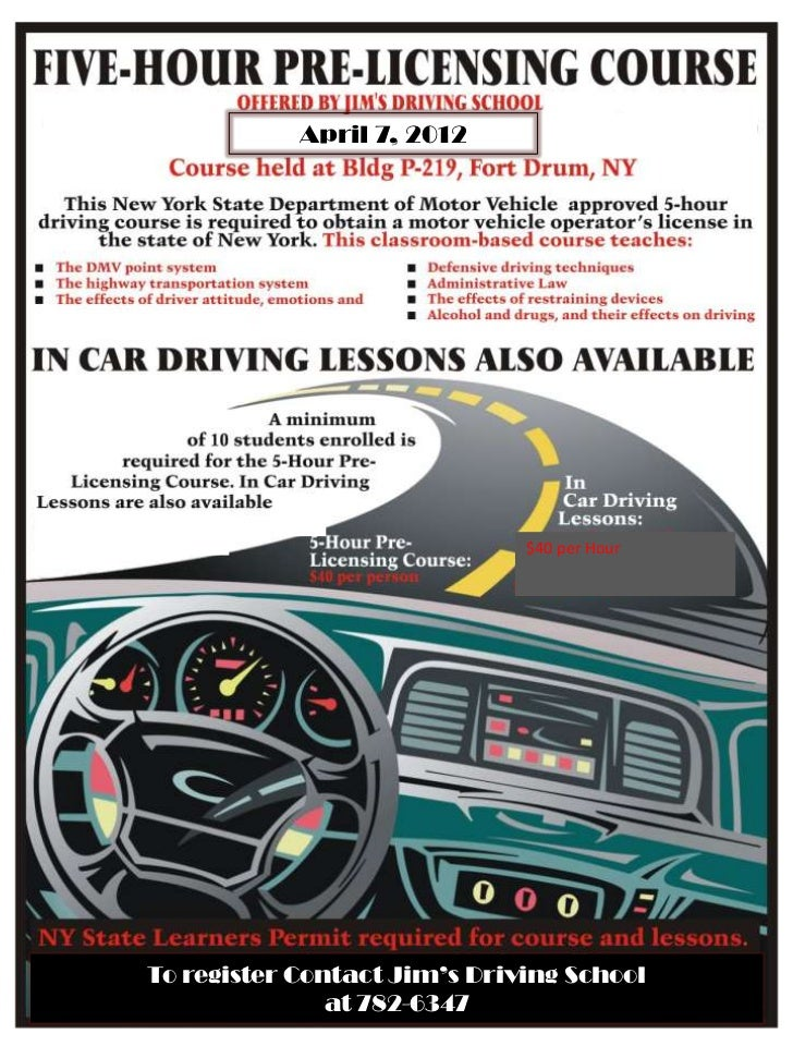 April 7, 2012                              $40 per HourTo register Contact Jim's Driving School               at 782-6347