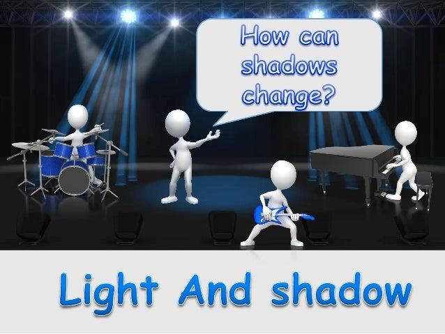 5. how do shadows_change_shape