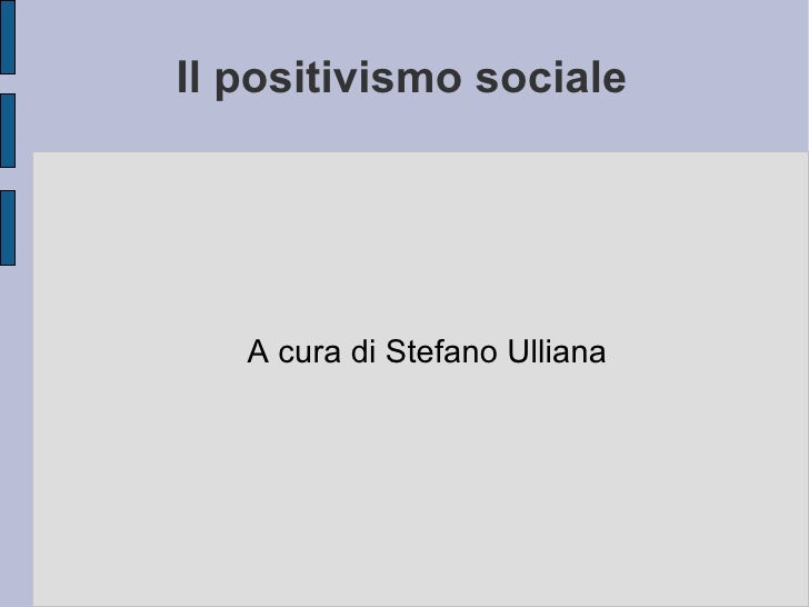 5.  il_positivismo_sociale__comte__mill__1