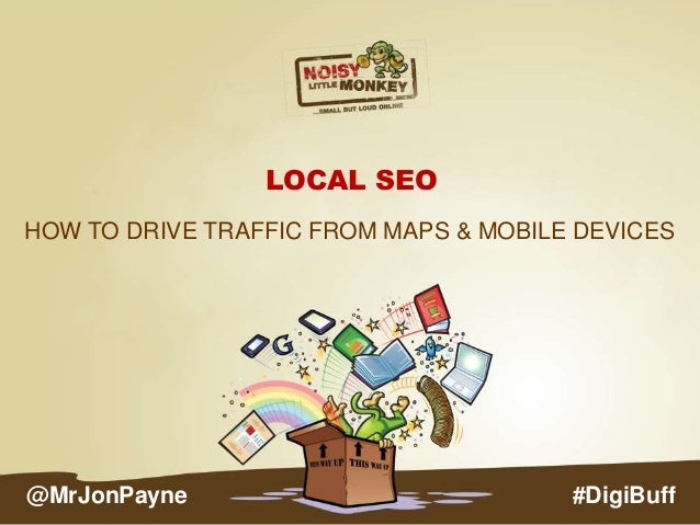 Google Maps – Local SEO – How To Drive Traffic From Maps & Mobile Devices