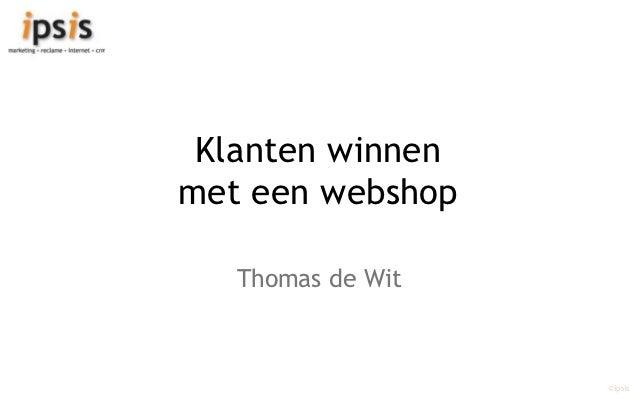 Klanten winnen met een webshop