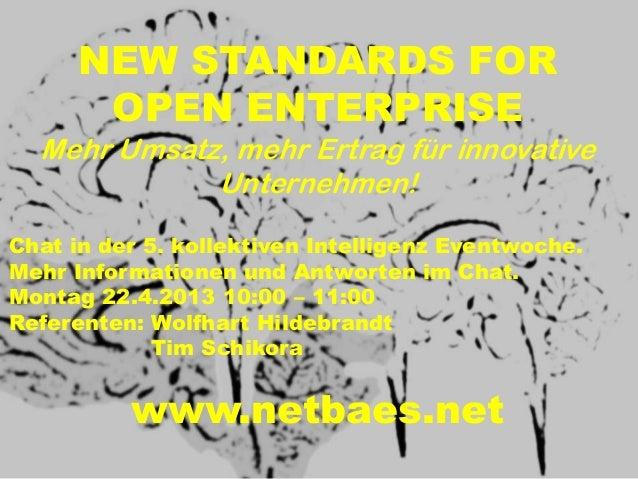 NEW STANDARDS FOR OPEN ENTERPRISE