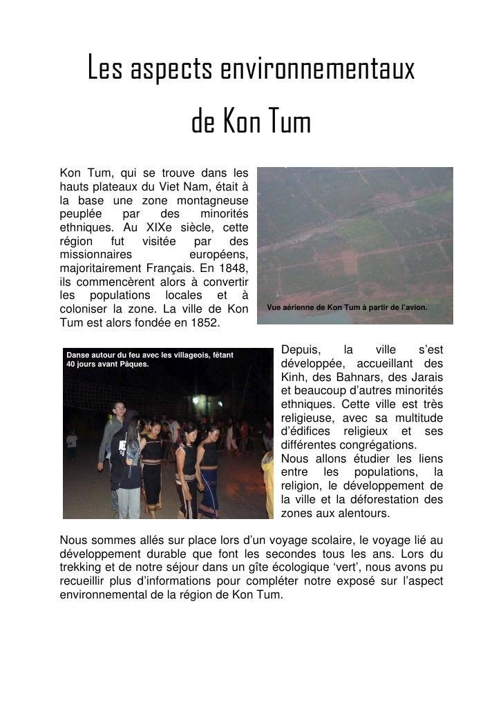 Les aspects environnementaux                                    de Kon TumKon Tum, qui se trouve dans leshauts plateaux du...