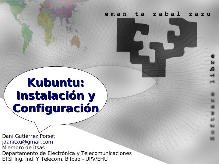 Kubuntu - Instalación y Configuración