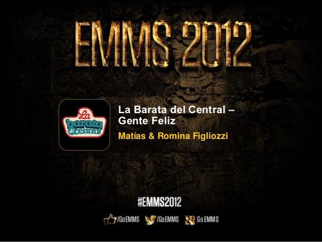 EMMS 2012- Caso de éxito de la Barata Del Central