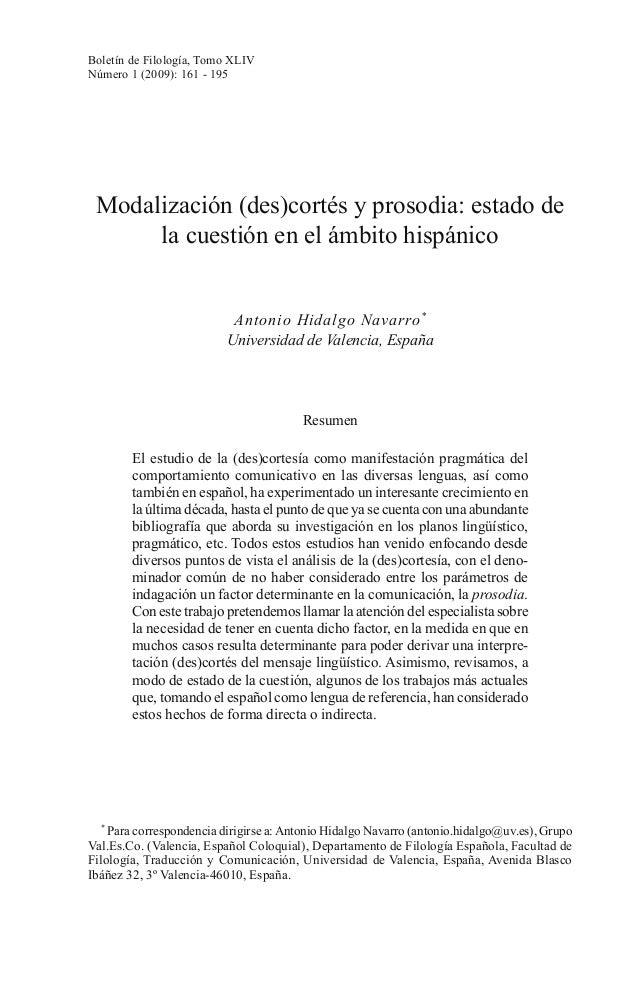Boletín de Filología, Tomo XLIV Número 1 (2009): 161 - 195  Modalización (des)cortés y prosodia: estado de la cuestión en ...