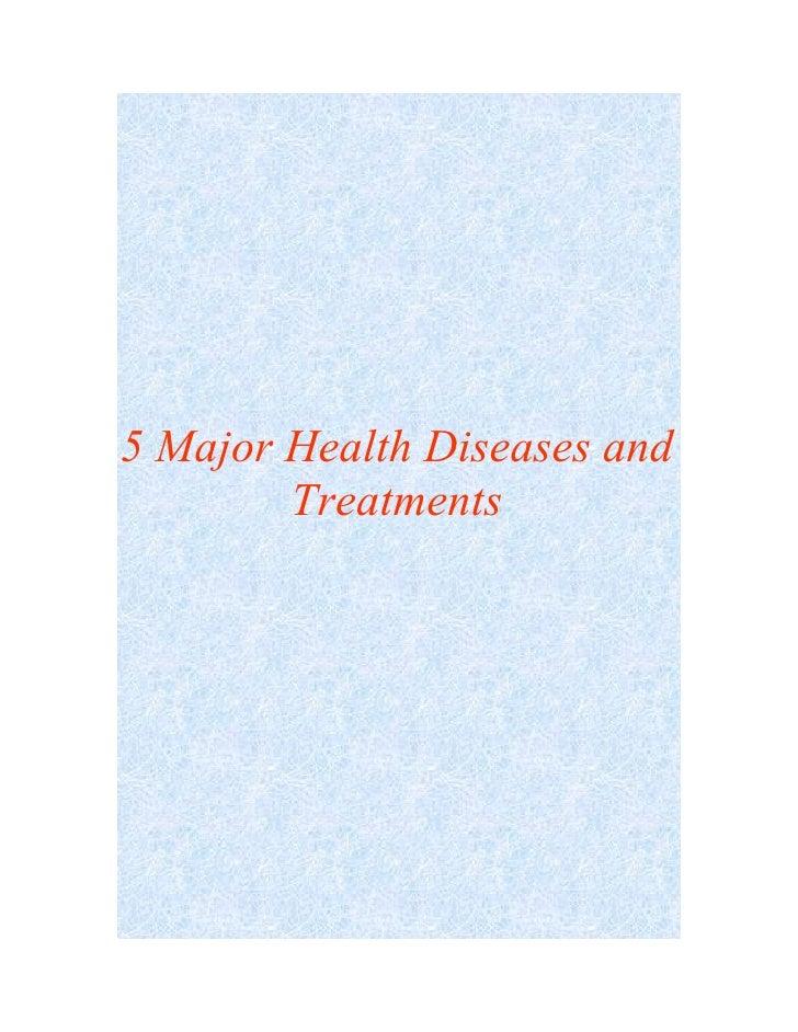 5 Major Health Diseases and Treatments