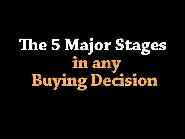5 major stages in any buying decision