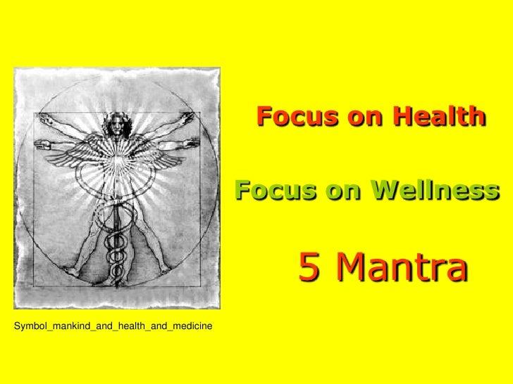 Focus on Health                                           Focus on Wellness                                               ...