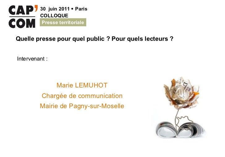 Marie LEMUHOT Chargée de communication Mairie de Pagny-sur-Moselle