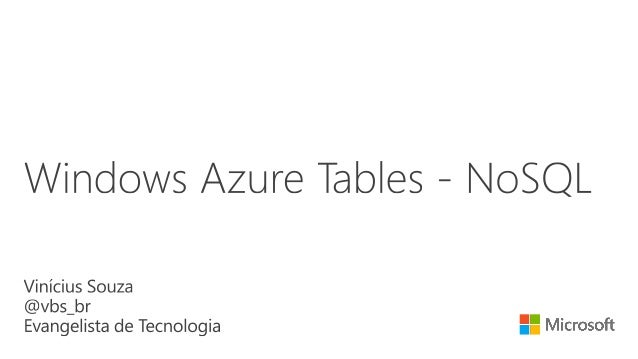 Microsoft Azure Storage - Table (NoSQL)