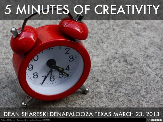 5 Minutes Of Creativity