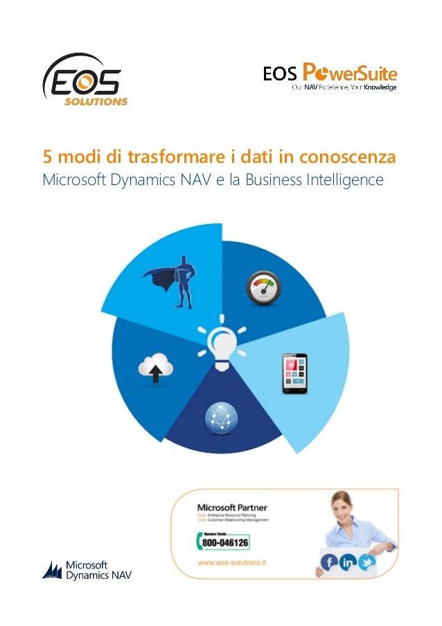 5 modi di trasformare i dati in conoscenza Microsoft Dynamics NAV e la Business Intelligence