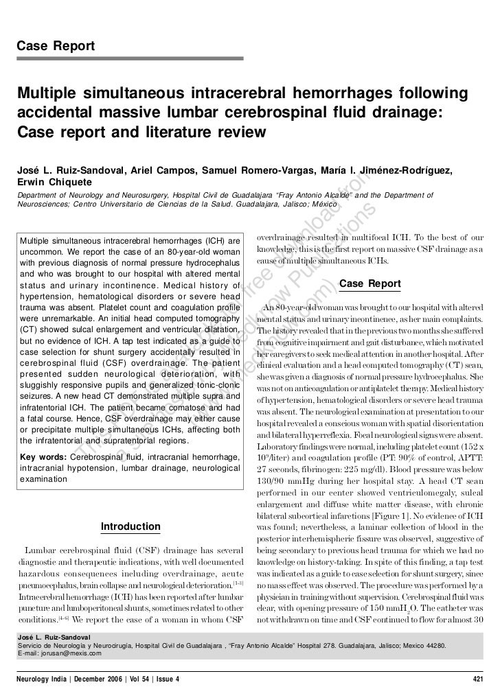 Case ReportMultiple simultaneous intracerebral hemorrhages followingaccidental massive lumbar cerebrospinal fluid drainage...