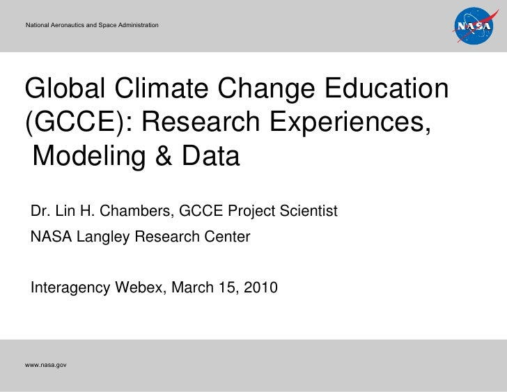 Global Climate Change Education (GCCE): Research Experiences,  Modeling & Data National Aeronautics and Space Administrati...
