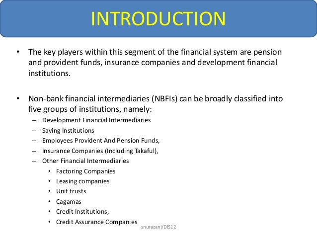 the important dual role of nonbank financial intermediaries Borrowers and investors that participate in financial markets and mitigate financial instability this report provides an overview of the regulatory policies of the agencies that oversee banking and securities markets and explains which agencies are responsible for which institutions.
