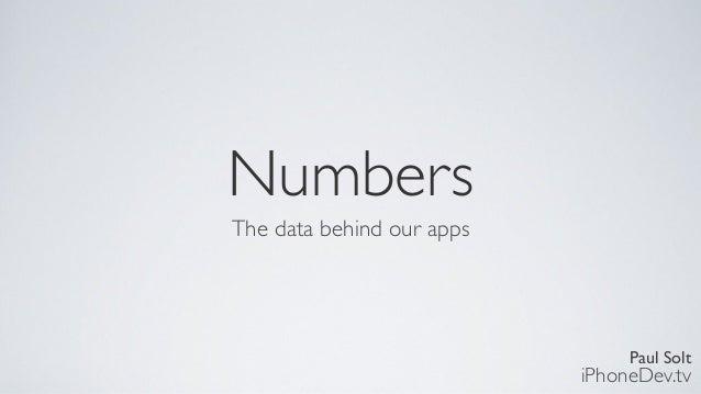 Paul SoltiPhoneDev.tvNumbersThe data behind our apps