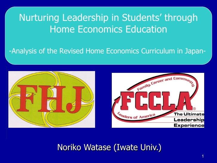 5.Nurturing Leadership In Students Through Home Economics Education Noriko Watase